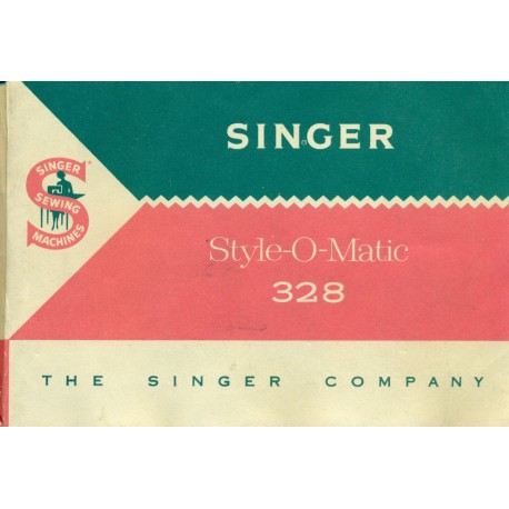 Vintage Singer Style-O-Matic No. 328 Sewing Machine Manual