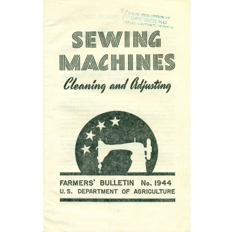 Sewing Machines Cleaning and Adjusting - Farmers' Bulletin Book