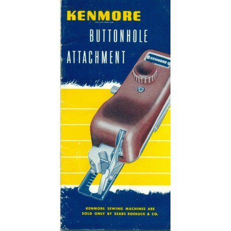 Vintage Kenmore Buttonhole Attachment Manual