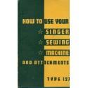 Vintage Singer No. 127 Sewing Machine Manual
