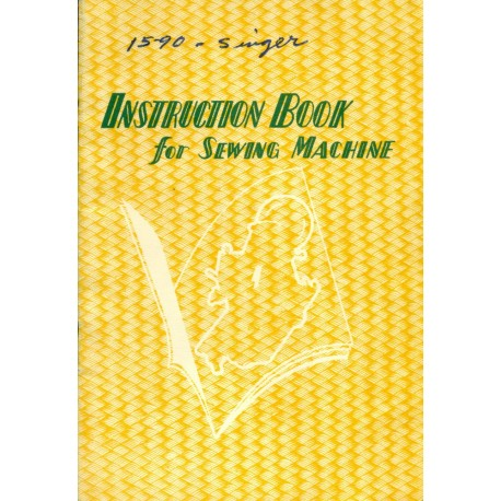 Vintage Generic Sewing Machine Manual - Singer 15-90