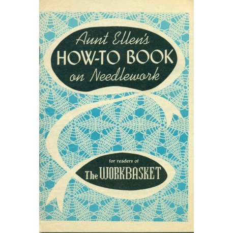 Aunt Ellen's How-To Book on Needlework - Tatting Hairpin Lace +