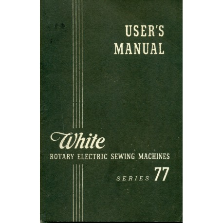 Vintage White Sewing Machine Manual No. 77