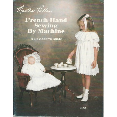 French Hand Sewing by Machine